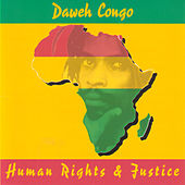 Human Rights & Justice by Daweh Congo