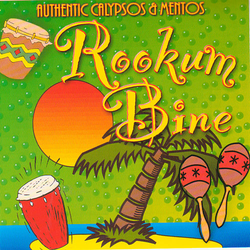Rookumbine(Authentic Calypso & Mentos by Various Artists