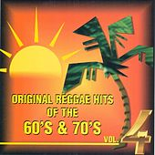 Original Reggae Hits 4 60 & 70s by Various Artists