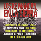 Los Ke Mandan En La Sierra by Various Artists