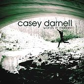 Words In Motion by Casey Darnell