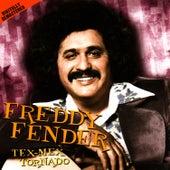 Tex-Mex Tornado by Freddy Fender