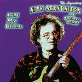 Kill My Brain by Nick Gravenites