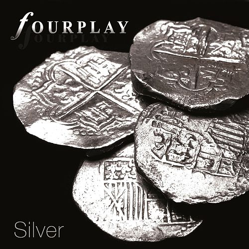 Silver von Fourplay