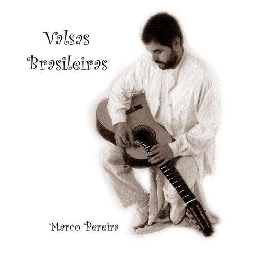 Valsas Brasileiras by Marco Pereira