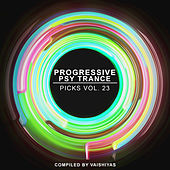 Progressive Psy Trance Picks, Vol.23 von Various Artists