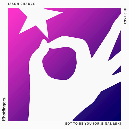 Got to Be You by Jason Chance