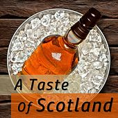 A Taste of Scotland by Various Artists