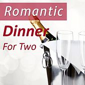 Romantic Dinner for Two by Various Artists
