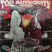 Top Authority: Uncut (The New Year) by Top Authority