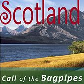 Scotland: Call of the Bagpipes by Various Artists