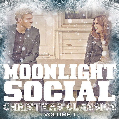Christmas Classics Volume 1 by Moonlight Social