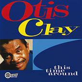 This Time Around von Otis Clay
