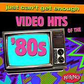Just Can't Get Enough: Video Hits of the '80s by Various Artists