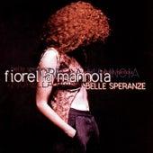Belle speranze by Fiorella Mannoia