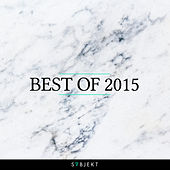 Subjekt Recordings - Best of 2015 by Various Artists