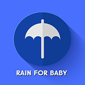 Rain for Baby by Various Artists