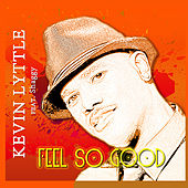 Feel So Good von Kevin Lyttle