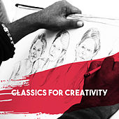 Classics for Creativity by Various Artists