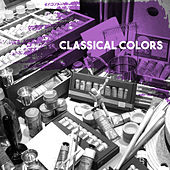 Classical Colors by Various Artists