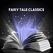 Fairy Tale Classics by Various Artists