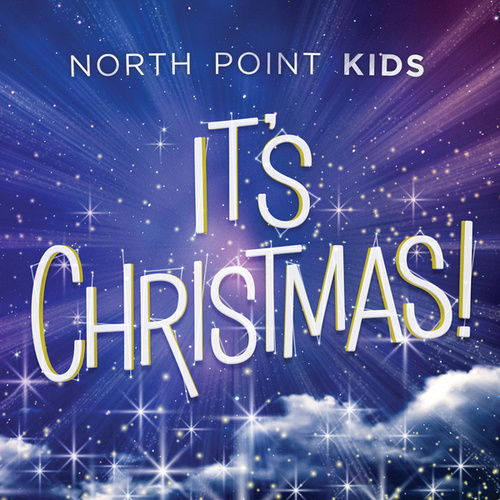 It's Christmas! by North Point Kids