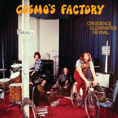 Cosmo's Factory (40th Anniversary Edition) by Creedence Clearwater Revival