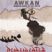 Awkan (Buenos Aires 25-05-2015) by Reincidentes