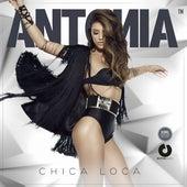 Chica loca by Antonia