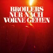 Nur nach vorne gehen - Single by Broilers