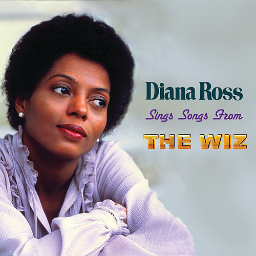 Sings Songs From The Wiz by Diana Ross