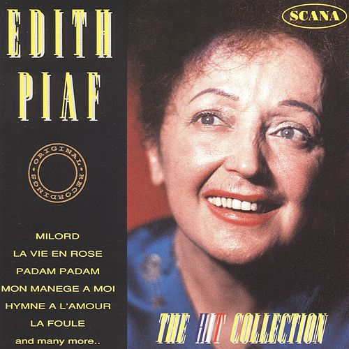 The Hit Collection: Edith Piaf von Edith Piaf
