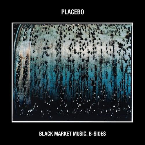Black Market Music: B-Sides von Placebo
