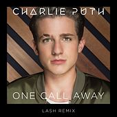 One Call Away (Lash Remix) by Charlie Puth