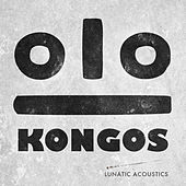 Lunatic Acoustics by Kongos