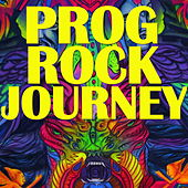 Prog Rock Journey by Various Artists