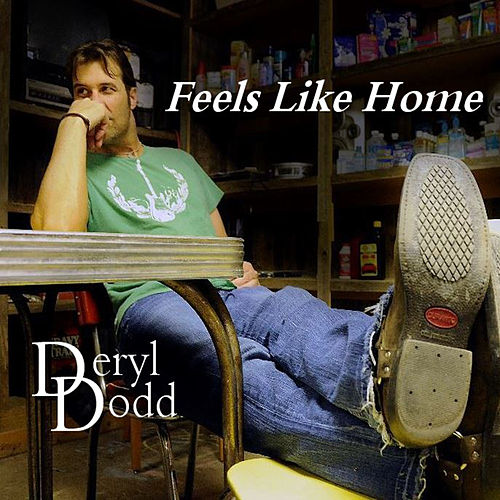 Feels Like Home (Single) by Deryl Dodd