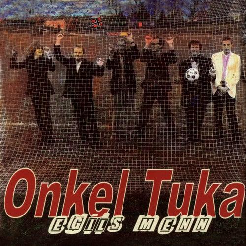 Egils Menn by Onkel Tuka