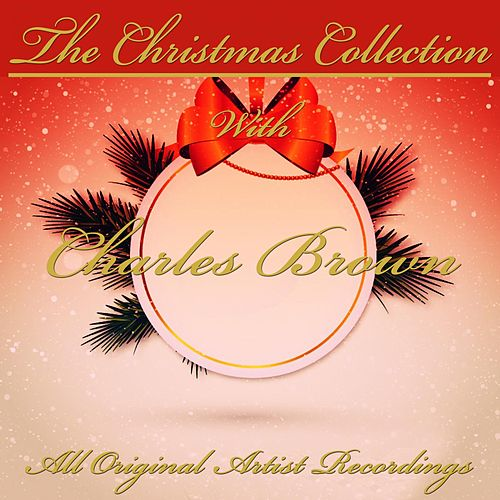 The Christmas Collection von Charles Brown