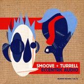 Eccentric Audio by Smoove & Turrell