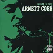 Smooth Sailing by Arnett Cobb