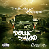 Dolla Squad by Point5