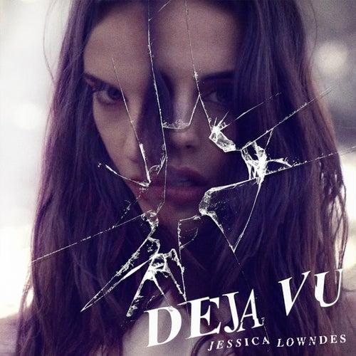 Deja Vu by Jessica Lowndes