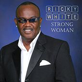 Strong Woman by Ricky White