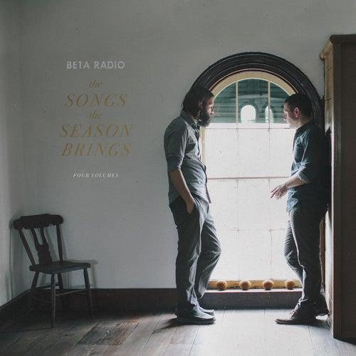 The Songs the Season Brings, Vols. 1-4 by Beta Radio
