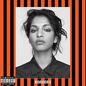 Borders by M.I.A.