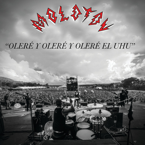 Oleré Y Oleré Y Oleré El UHU by Molotov