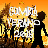 Cumbia Verano 2016 by Various Artists