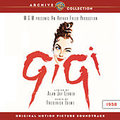 Gigi: Original Motion Picture Soundtrack by Various Artists