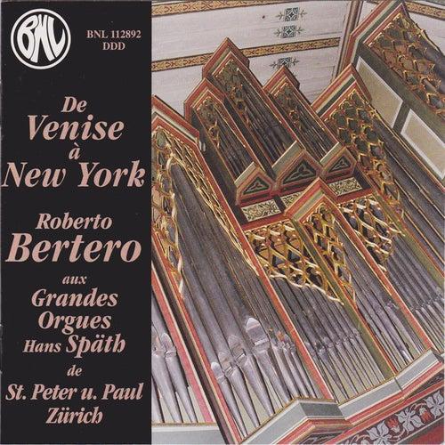 De Venise à New York by Roberto Bertero
